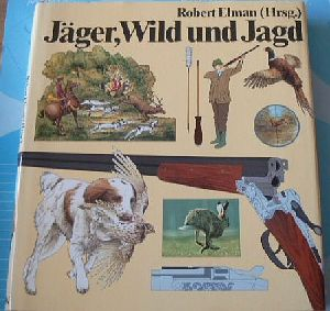 Jäger, Wild und Jagd