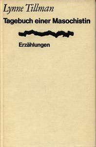 Tagebuch einer Masochistin - Erzählungen