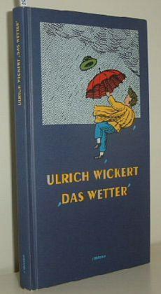 Das  Wetter 1. Aufl.