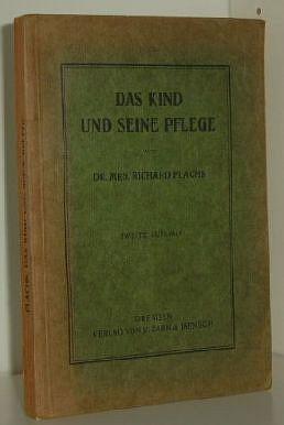 Das Kind und seine Pflege 2. Aufl.,