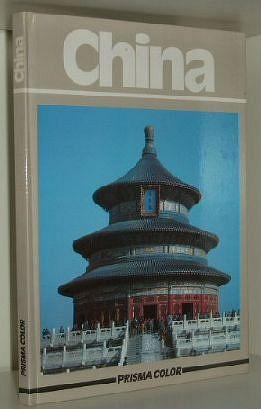 Prisma Color China : Landschaft, Städte, Kultur