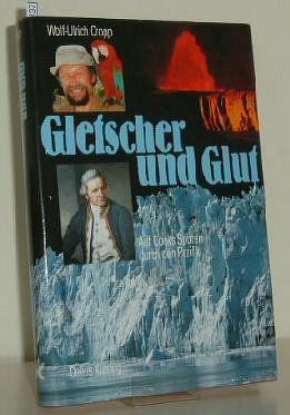 Gletscher und Glut : Auf Cooks Spuren durch den Pazifik