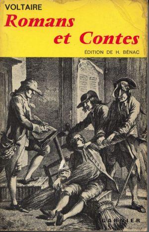 Voltaire: Romans et contes. Texte etabli sur l´edition de 1775, avec une presentation et des notes par Henri Benac. Edition illustre.