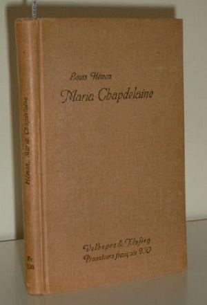 Prosateurs français ; 230 Maria Chapdelaine : Récit du Canada francais. Herausgegeben von Wilhelm Bohn.