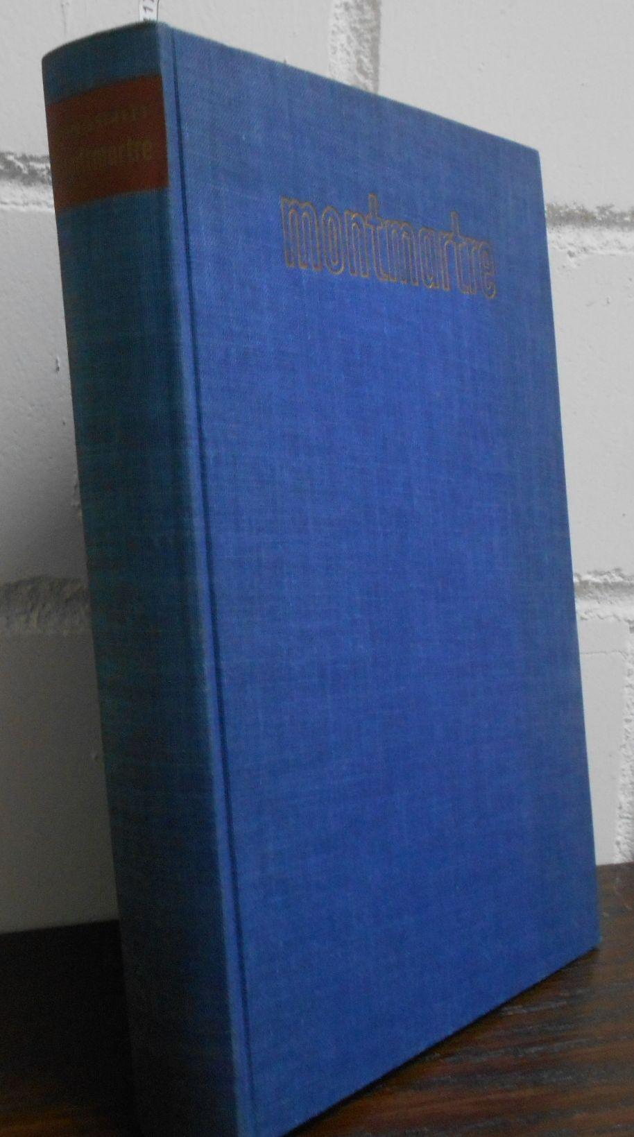 Longstreet, Stephen: Montmartre : Ein Utrillo-Roman. Aus dem Amerikanischen von Heinz Kotthaus.
