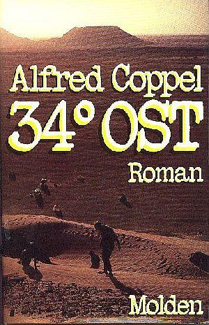 34 Grad Ost : Roman Aus dem Amerikanischen übertragen von Hans E. Hausner und Gunter Martin. 1. - 50. Tsd.;