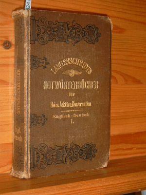 Notwörterbuch der englischen und deutschen Sprache für Reise, Lektüre und Konversation. In vier Teilen: Teil 1 Englisch - Deutsch. 13. Aufl.