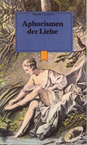 Aphorismen der Liebe Heyne-Ex-Libris 29,