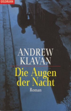Die Augen der Nacht : Roman. Dt. von Michael Kubiak, Goldmann Taschenbuchausg.