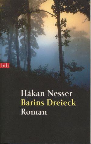Barins Dreieck : Roman Aus dem Schwedischen von Christel Hildebrandt. 4. AUflg.