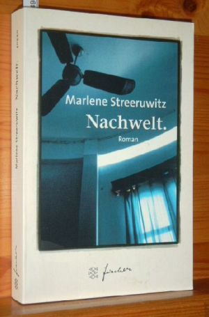 Nachwelt : ein Reisebericht , Roman , erweitert um einen kurzen Fotobericht der Recherchereise 1997. Fischer Taschenbuch 50540, Limitierte Jub.-Ed.,