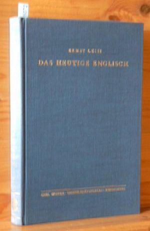 Das heutige Englisch : Wesenszüge u. Probleme. Sprachwissenschaftliche Studienbücher 3. Aufl.