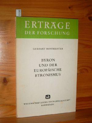Byron und der europäische Byronismus. Erträge der Forschung , Bd. 188