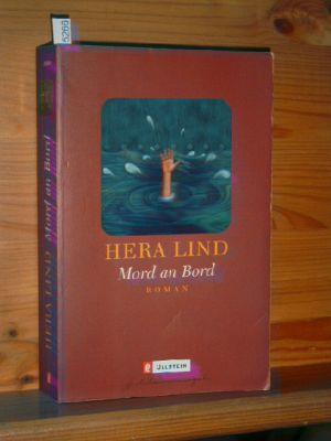 Lind, Hera: Mord an Bord : Roman. Ullstein 25590, Jub.-Ausg.