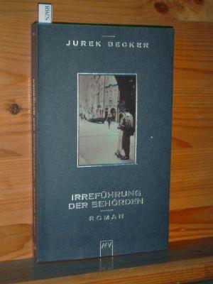 Becker, Jurek: Irreführung der Behörden : Roman. Aufbau-Taschenbücher 1. Aufl.