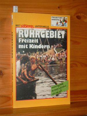 Freizeit mit Kindern Ruhrgebiet. Stöppel-Freizeitführer