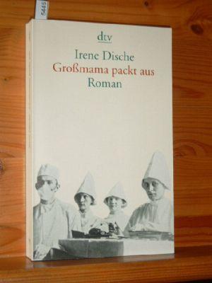 Großmama packt aus : Roman. Aus dem Amerikan. von Reinhard Kaiser, dtv 13521. 10. Auflg.,