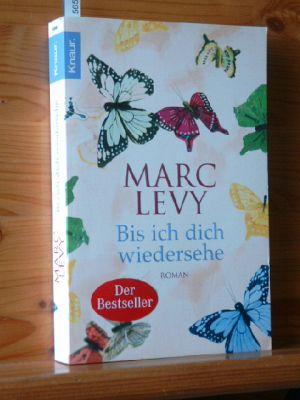 Bis ich dich wiedersehe : Roman. Aus dem Franz. von Bettina Runge und Eliane Hagedorn, Knaur Vollst. Taschenbuchausg.