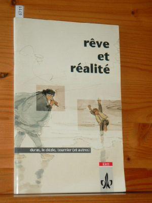 Rêve et réalité. Contes et récits. [Hauptwerk]. 1. Aufl., 1. [Dr.]