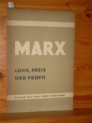 Lohn, Preis und Profit Kleine Bücherei des Marxismus-Leninismus.
