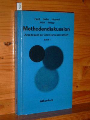 Hauff, Jürgen, Albrecht Heller Bernd Hüppauf u. a.: Methodendiskussion : Arbeitsbuch zur Literaturwissenschaft. Band 1.
