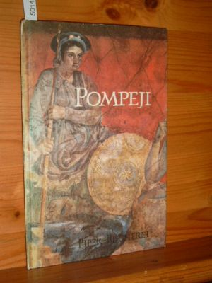Pompeji : Zeugnisse griech. Malerei. Aufnahmen von Walter Dräyer, Piper-Bücherei , 100. 44. - 52. Tsd.,