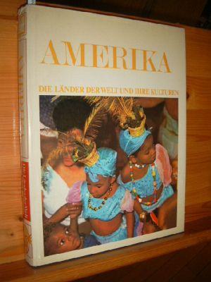 Die Länder der Welt und ihre Kulturen. Amerika 2. Lekturama Enzyklopädie.