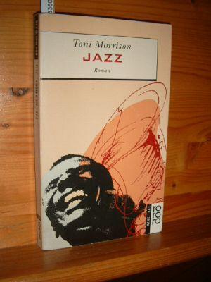 Jazz : Roman. Dt. von Helga Pfetsch, Rororo 13556.