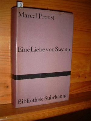 Eine Liebe von Swann. Deutsch von Eva Rechel-Mertens, Bibliothek Suhrkamp Bd. 267. 1. - 5. Tsd.,