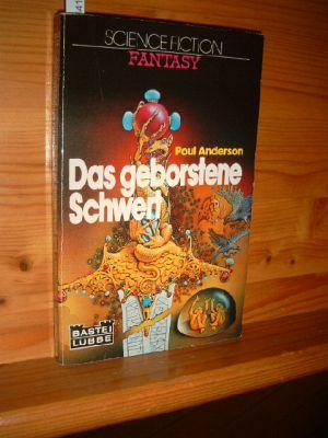 Das geborstene Schwert. [Ins Dt. übertr. von Rosemarie Hundertmarck], Bastei Lübbe , Bd. 20012 : Science fiction fantasy. Dt. Erstveröff.