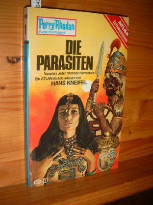 Kneifel, Hans: Die Parasiten Perry Rhodan - Planeten Romane Bd. PR 1/199