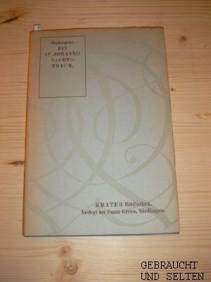 Theatralische Werke in Einzelausgaben. Bd. 1.,  Ein St.-Johannis-Nachts-Traum 1. - 4. Tsd.