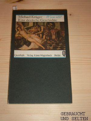 Wieso ich? : eine deutsche Geschichte. Quarthefte 152.