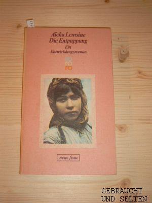 Die Entpuppung : Ein Entwicklungsroman. Dt. von Uli Aumüller, Rororo 4402. Dt. Erstausg., 156. - 165. Tsd.