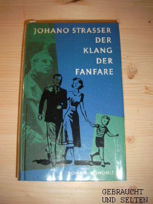 Der Klang der Fanfare : Roman. 1. Aufl.