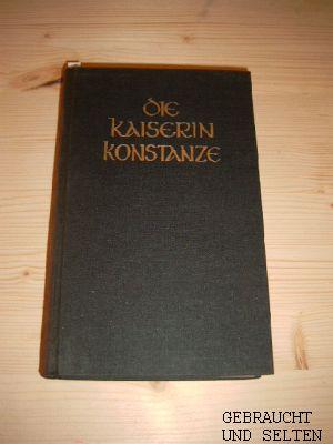 Benrath, Henry: Die Kaiserin Konstanze. Sonderausgabe