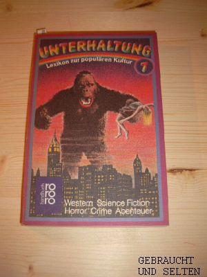 Seeßlen, Georg: Unterhaltung. 1.,  Western, Science Fiction, Horror, Crime, Abenteuer. [1.-20. Tsd.]