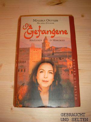 Die Gefangene : ein Leben in Marokko. Michèle Fitoussi. Aus dem Franz. von Christiane Filius-Jehne, Weltbild-Reader.