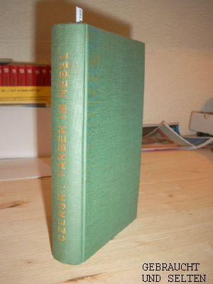 Czerski, Alexander: Farben im Nebel : Roman. [Autoris. Übers. aus d. Poln. von Margot Klausner-Brandstatter, Margot u. Alexander Czerski]