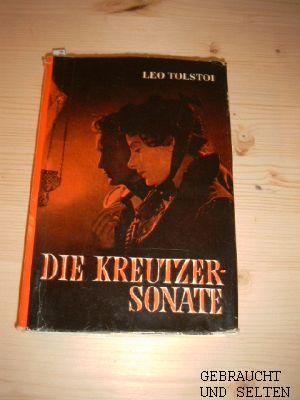Die Kreutzersonate und andere Erzählungen. Vollständige Ausgabe.