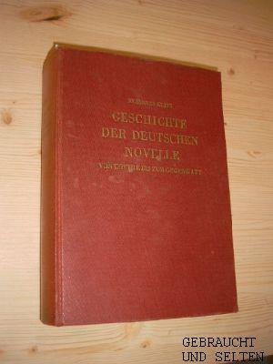 Klein, Johannes: Geschichte der deutschen Novelle von Goethe bis zur Gegenwart. 2., verb. u. erw. Aufl.