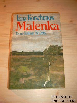Malenka : Roman. 1. Aufl.,