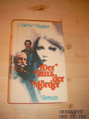 Der Tanz der Mörder : Roman. Dt. von Irene Ohlendorf.