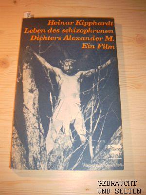 Leben des schizophrenen Dichters Alexander M. Ein Film.
