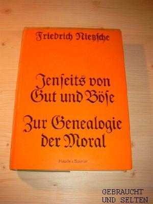 Jenseits von Gut und Böse : Vorspiel e. Philosophie d. Zukunft. Neuausg. d. Neudr. Naunhof b. Leipzig, Hendel, 1938