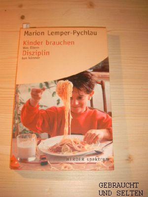 Kinder brauchen Disziplin : [was Eltern tun können]. Herder-Spektrum Nr. 5336. 2. Auflg., Orig.-Ausg.