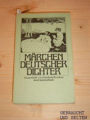 Märchen deutscher Dichter. ausgew. von, insel-taschenbuch , 13 31. - 42. Tsd.,
