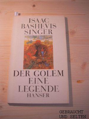 Der  Golem : e. Legende. Aus d. Amerikan. von Gertrud Baruch.