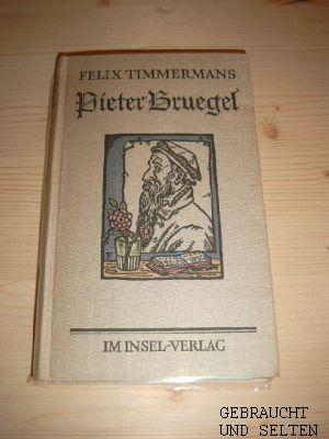 Pieter Bruegel : Mit Zeichn. d. Dichters. Aus d. Fläm. übertr. von Peter Mertens. 62. - 76. Tsd.