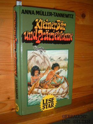 Kleiner Bär und Prärieblume. Bilder von Ingeborg Haun, Lesestar.